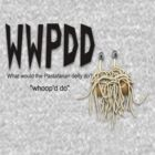 WWPDD - whoop'd do by SunnyJames