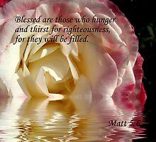 Blessed....Matt 5:6 by SharonD