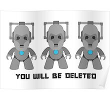 You will be deleted! Poster
