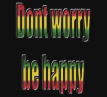 dont worry be .... by zacco