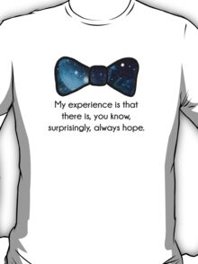 There's always hope T-Shirt