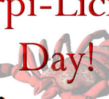 Have A Scorpi-Licious Day! Sticker