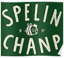 SPELIN CHANP Poster