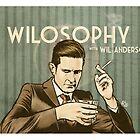 Wilosophy by James Fosdike