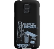 Hardcore accessorizing Samsung Galaxy Case/Skin