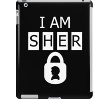 I AM SHER locked 2 iPad Case/Skin