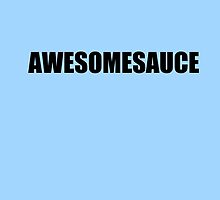 Awesomesauce by echorose
