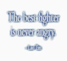 Lao Tzu, The best fighter is never angry. Combat, Kung Fu, Boxing, Wrestling, MMA Kids Clothes