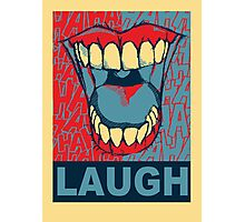 LAUGH Photographic Print