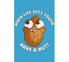 Have A Nut! Photographic Print