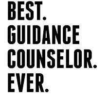 Best Guidance Counselor Ever by kwg2200