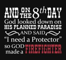 Firefighter Protector T-shirt by musthavetshirts