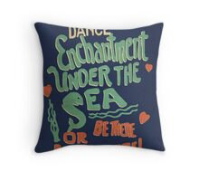 """Enchantment Under the Sea Dance"" Throw Pillow"