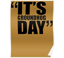 movie quotes: groundhog day Poster