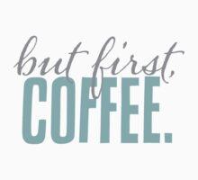 But First Coffee Chalkboard Morning Breakfast Cozy Design T-Shirt
