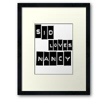 Sid Loves Nancy (Sid Vicious & Nancy Spungen) Framed Print