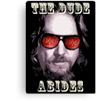 The Dude Abides. Canvas Print