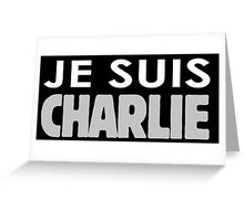 JE SUIS CHARLIE Greeting Card