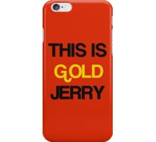 gold jerry iPhone Case/Skin
