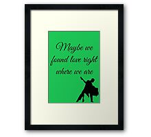 Thinking Out Loud Quote Framed Print