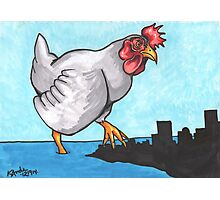 The Chicken Who Stomped the City Photographic Print