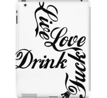 Live Love Drink Fxck | OG Collection iPad Case/Skin