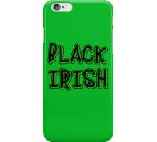 BLACK IRISH in Green and Black iPhone Case/Skin