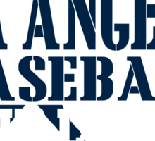 ALL I CARE ABOUT IS LA ANGELS BASEBALL Sticker