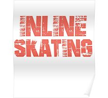 If You Don't Like Inline Skating T-shirt Poster
