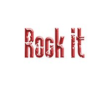 Rock it, Red, Rock & Roll, Rock Music, Rock band, Rockers by TOM HILL - Designer