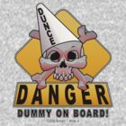 Dummy On Board by SEspider