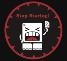 Stop Staring!! (v.02) by frozenfa