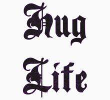 Hug Life by sherrit86