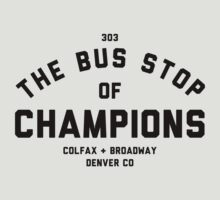 Bus Stop of Champions - Black text by jessek