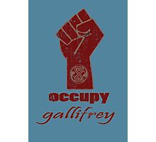 Occupy Gallifrey - Doctor Who Photographic Print