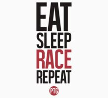 Eat Sleep Race Repeat by pendulumtuning