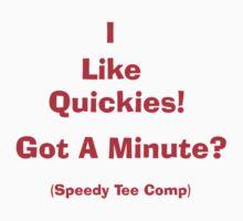 I Like Quickies (Speedy Tee Comp) by Dean Warwick