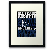 ALL I CARE ABOUT IS SEATTLE BASEBALL Framed Print