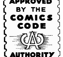 Comics Code Approved by gamac74