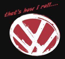 VW logo shirt - that's how i roll... -  Kids Clothes
