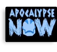 Age of Apocalypse Now Canvas Print
