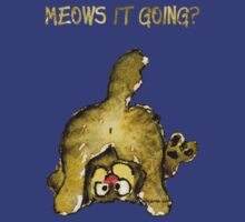 Meows It Going Cat Cartoon for Darks T-Shirt