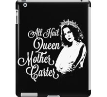 All Hail Queen Mother Carter (White) iPad Case/Skin