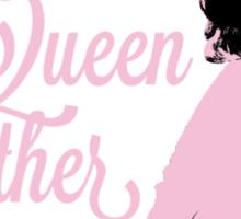 All Hail Queen Mother Carter (Pink) Sticker