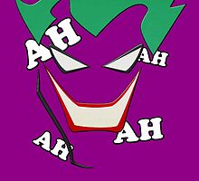 The Joker AH AH AH - Batman by peetamark