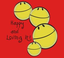 Happy and Loving It! by Freelancer