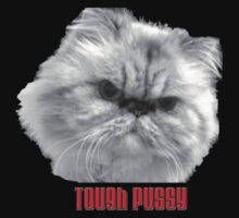 Tough Pussy by Roland Pozo