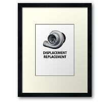 Replacement Displacement  Framed Print