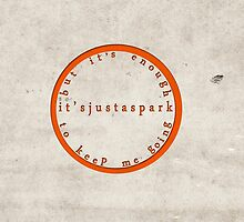 It's Just A Spark by ashexplodes