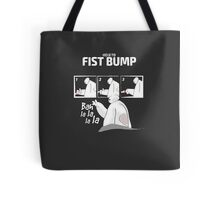 How to fist bump! Tote Bag